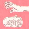 [☆ Miss Goldenweek ☆]: braaaaiiins~