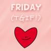Em: Weekdays // Friday