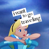 Disney / Alice / want to go traveling