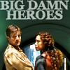 darkly_ironic: Big Damn Heroes