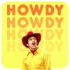 Howard: Howdy
