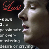 Our Drama Queen: sherlock lust definition