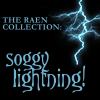 Raen: soggy lightning!