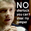 Queen of the Dirty Look: Sherlock can't steal jumper