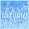 ★  Ashlee ★: Defying
