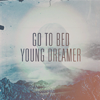 young dreamer