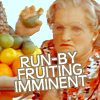 she said mysteriously: it was a run-by fruiting