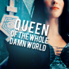 redbrunja: lots | queen of the whole damn world
