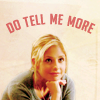 Buffy - Do Tell Me More