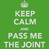 Quote 'Keep Calm Pass The Joint'