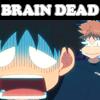 Brain Dead  [Oofuri]