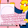 Simpsons - It's dignity!