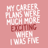 career plans at five