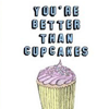 carma_baby: Better Than Cupcakes