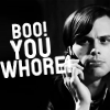 Campaspe: Criminal Minds \\ Reid; Boo! Whore!