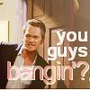 HIMYM: You guys banging?
