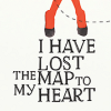 Kat: [quote] i have lost the map to my heart