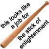 stick of enlightenment