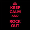 keep calm and rock out