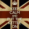 Emma: Tea - keep calm and put the kettle on