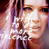 Dana: Illyria - I Wish To Do More Violence