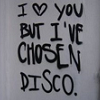 I've chosen Disco
