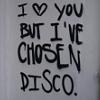 I've chosen Disco