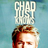 MISCE: Chad Just Knows