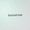 text → tomorrow