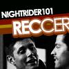 nightrider101: NightRider Reccer