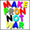 Little Red: make pr0n not war