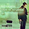 john could be dangerous