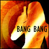 Bee: Bang Bang