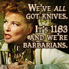 We've *all* got knives.