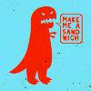 art | dinosaur make me a sandwich