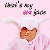 my sex face