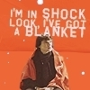 Look I've got a blanket. [Sherlock]