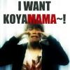massu i want koyamama