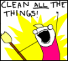 clean all the things!!!