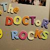 the Doctor rocks