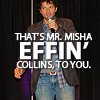 Dom sits down: Misha F-in Collins