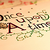 Text: once upon a time