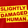 slightly damaged human