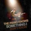 Brendon's piano knows