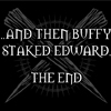 Nicole: Buffy kills Edward - The End!