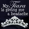 Carrie Leigh: tiara headache