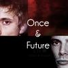 arthur ~ once&future