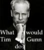 Tim Gunn - What wout TG do?
