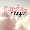 Sunday Magic