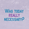 Questions-Nessicary